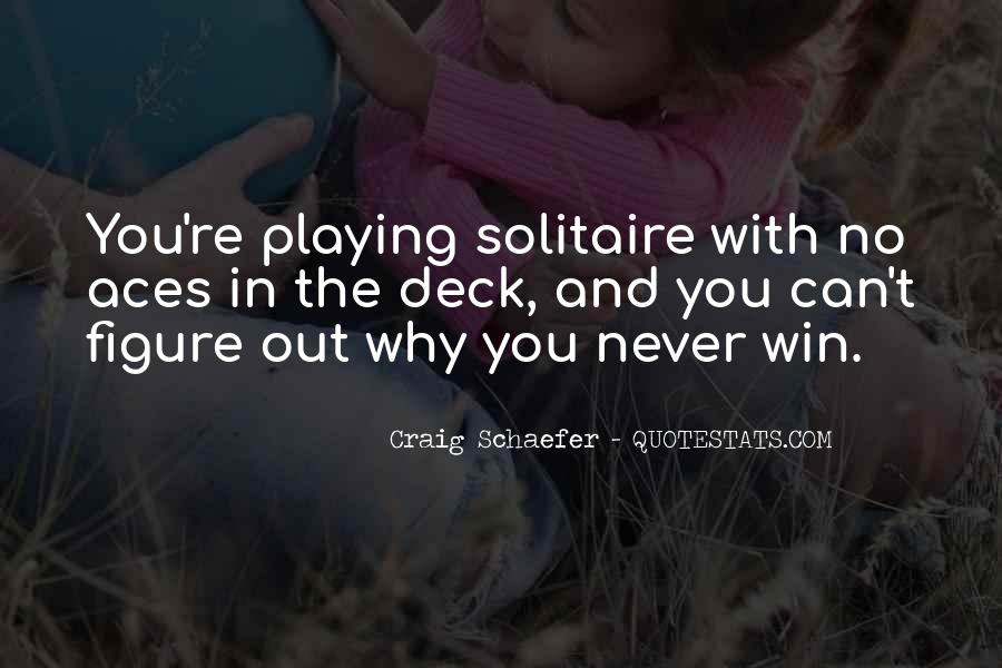 Quotes About Solitaire #1754172
