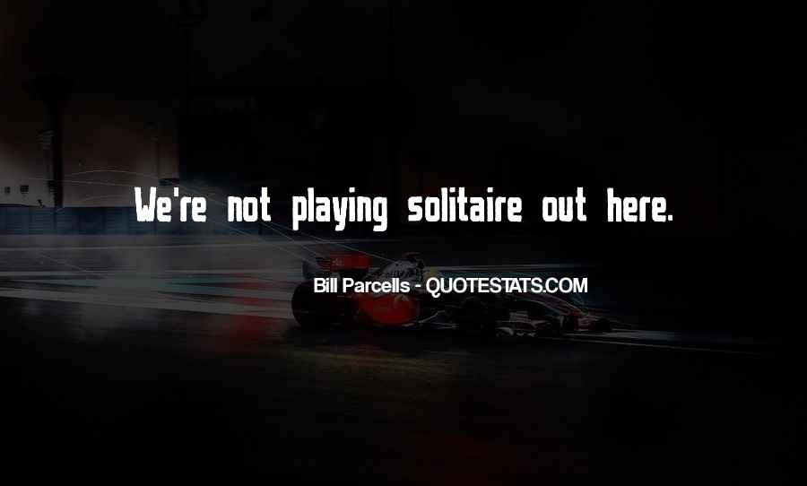 Quotes About Solitaire #355208