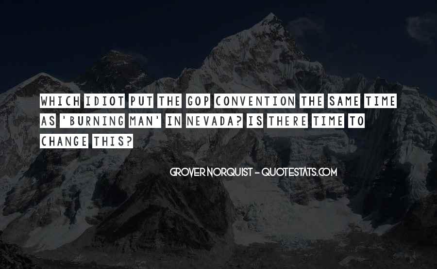 Norquist's Quotes #1109602