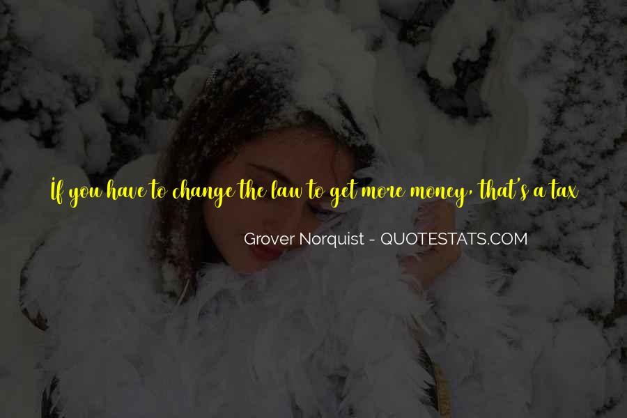 Norquist's Quotes #1191213