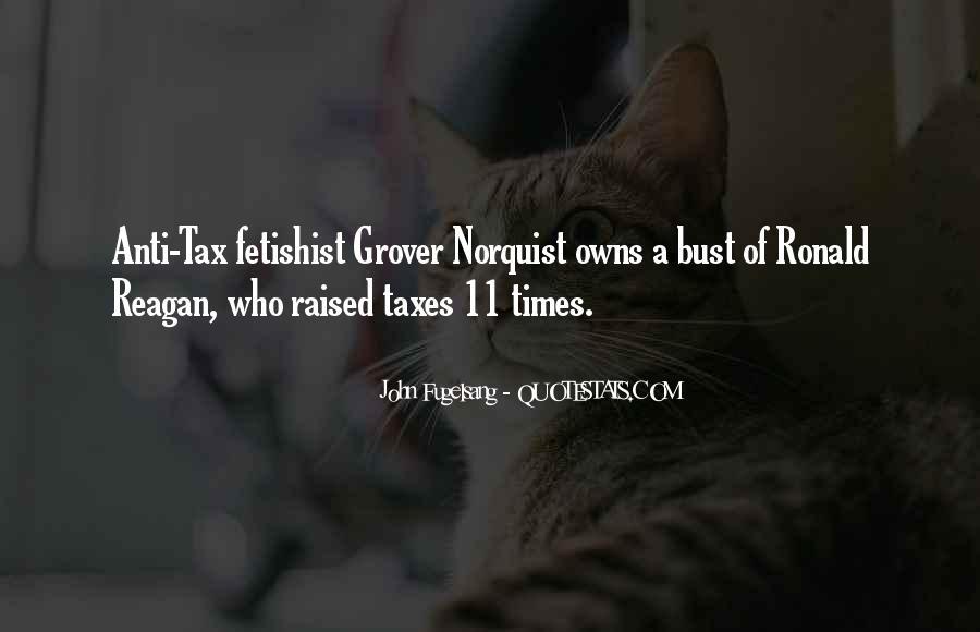 Norquist's Quotes #1312592