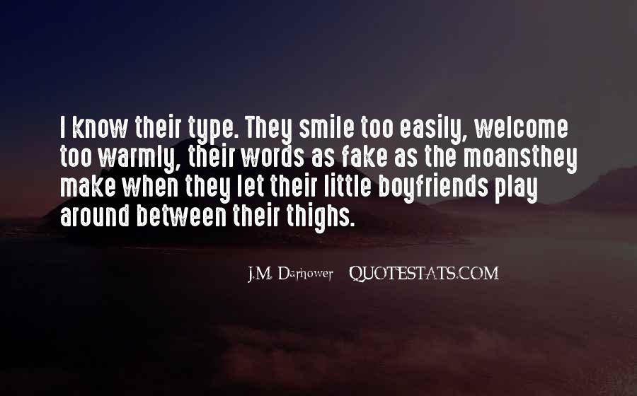 Quotes About Fake Boyfriends #259402