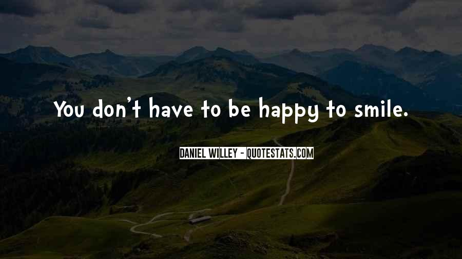 Quotes About Smile Be Happy #1283436