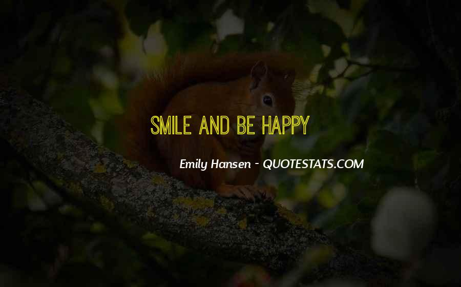 Quotes About Smile Be Happy #1443001
