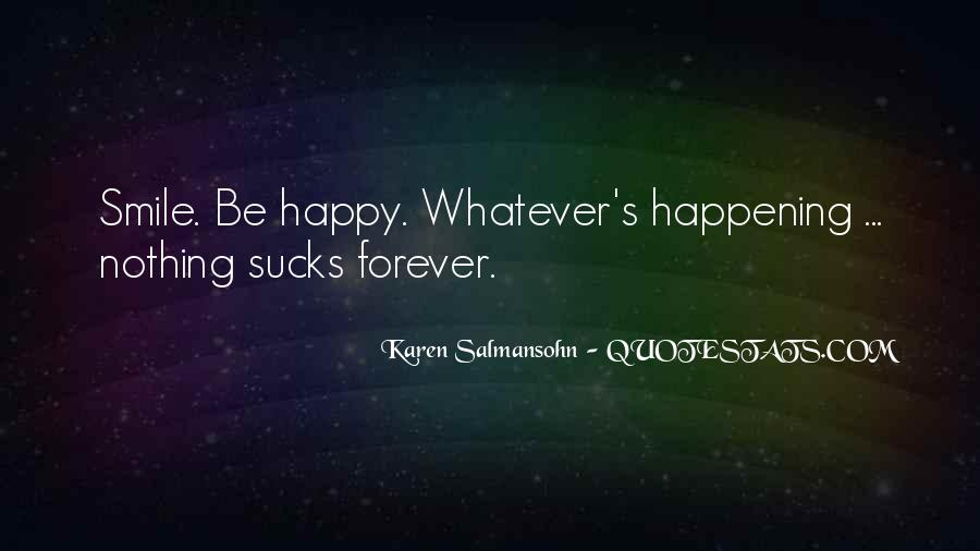 Quotes About Smile Be Happy #1630258