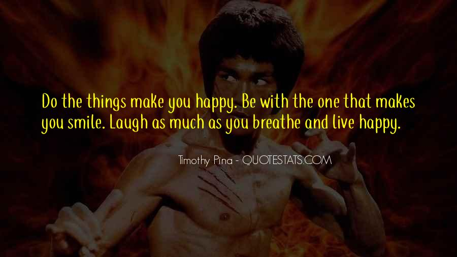 Quotes About Smile Be Happy #352865