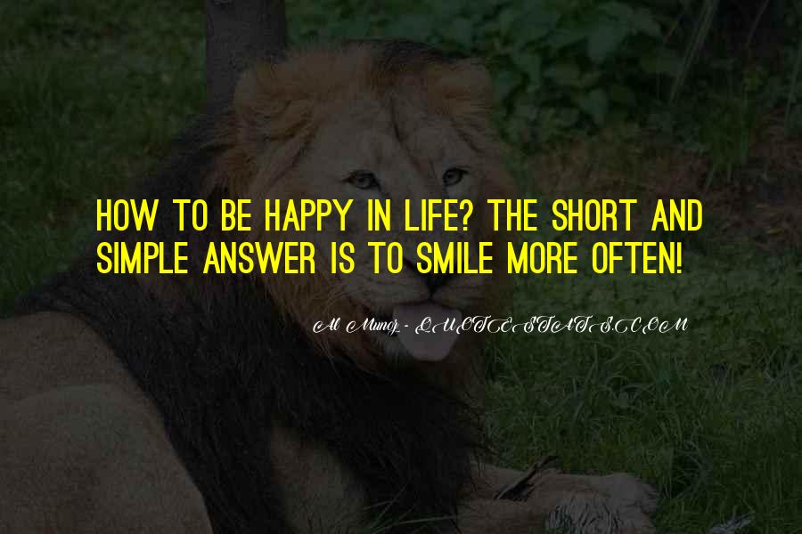 Quotes About Smile Be Happy #621559