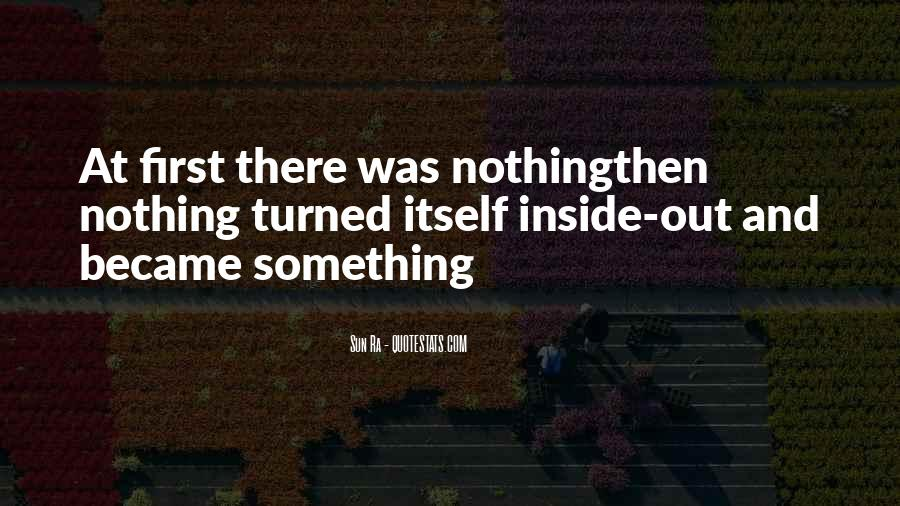 Nothingthen Quotes #1169861