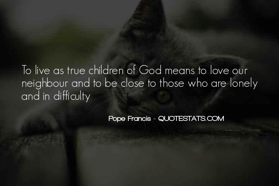 Quotes About True Love God #547380