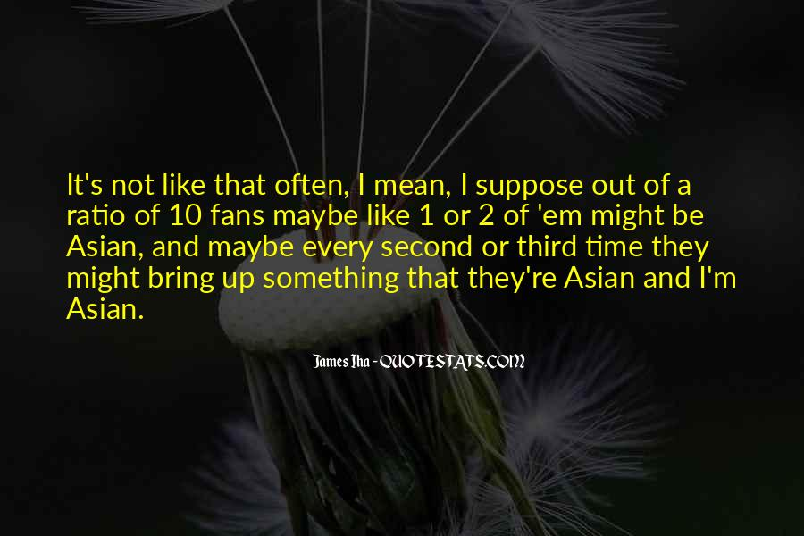 Of'em Quotes #330058