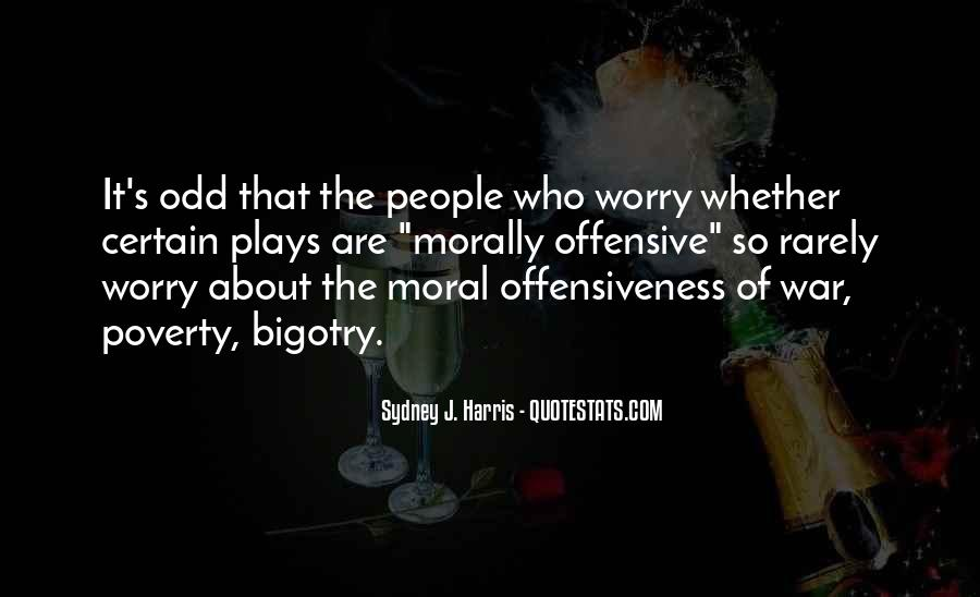 Offensiveness Quotes #17406