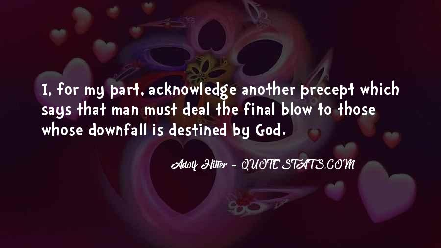 Quotes About Man's Downfall #1370231