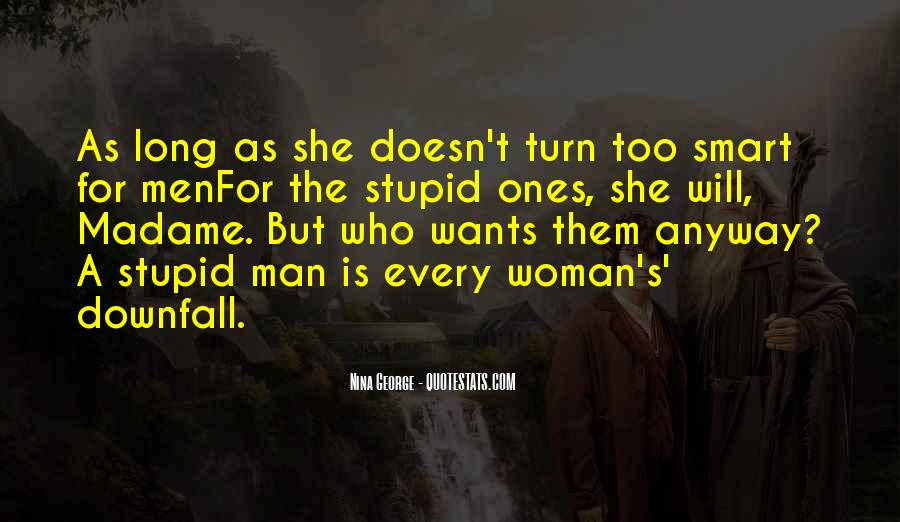 Quotes About Man's Downfall #1619826