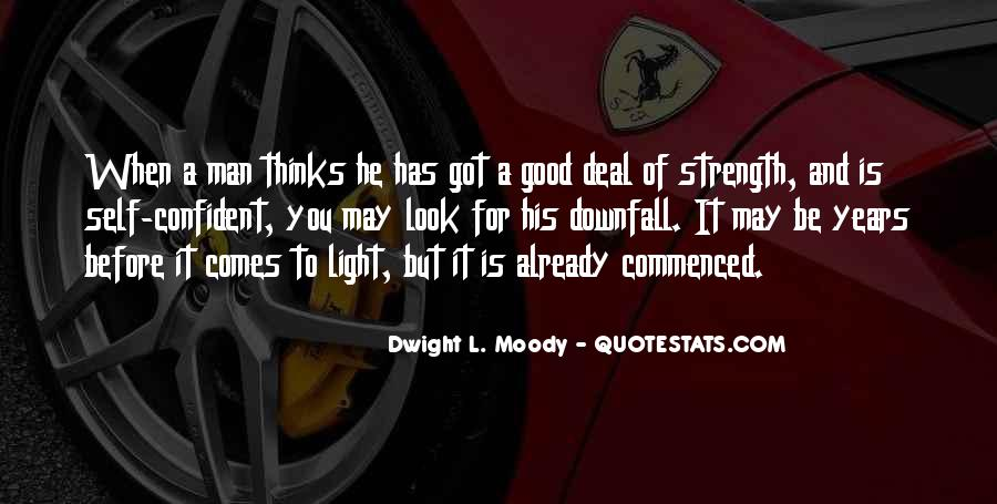 Quotes About Man's Downfall #205349