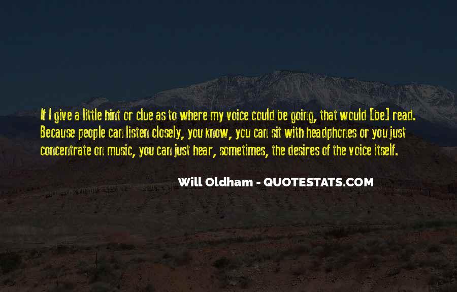 Oldham Quotes #14059