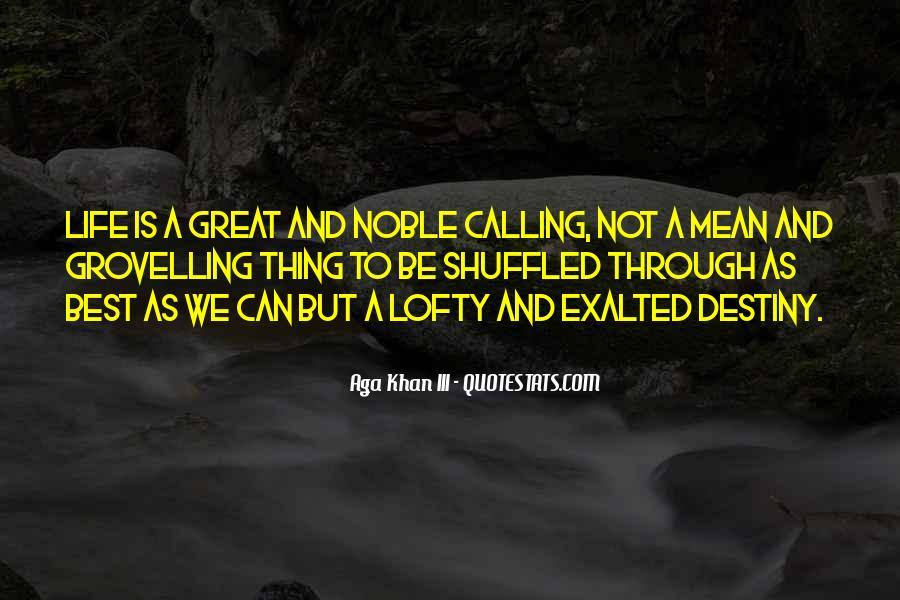 Quotes About Exalted #350801