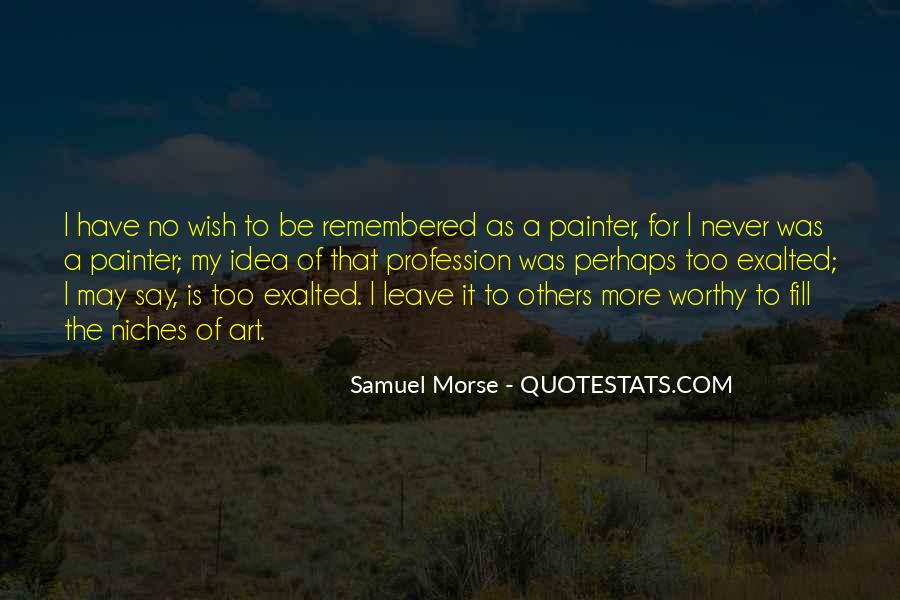 Quotes About Exalted #43715