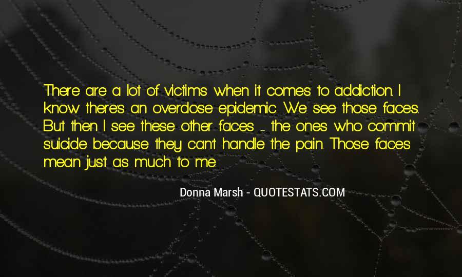 Opioid Quotes #1398432