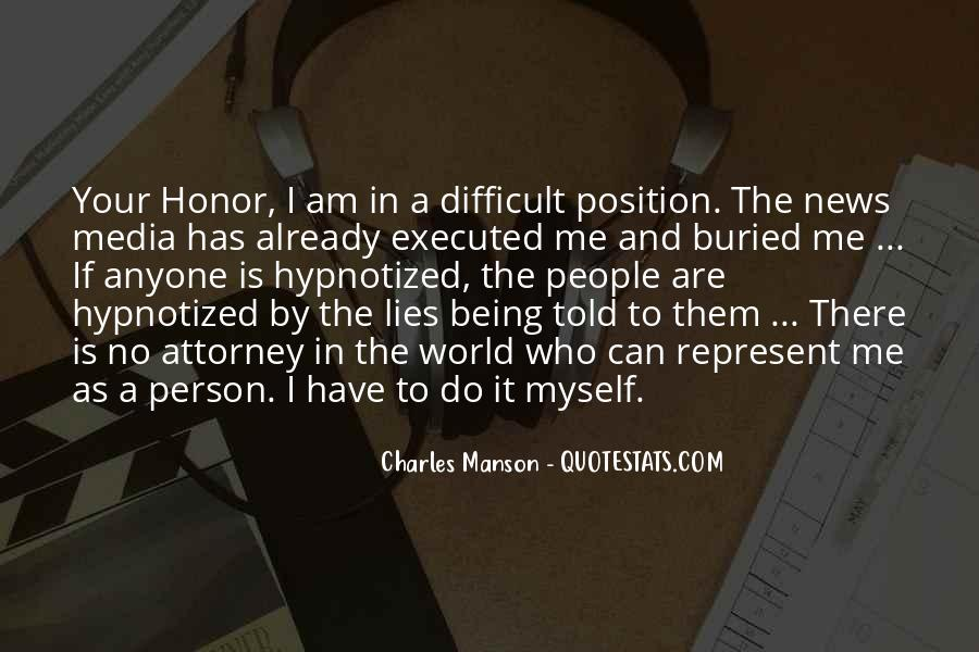 Quotes About Being Hypnotized #374093