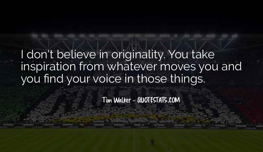 Originality's Quotes #10903