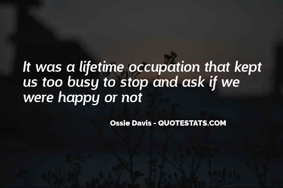 Ossie Quotes #887167