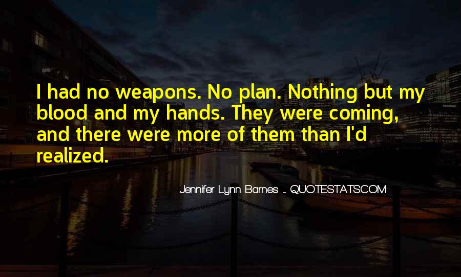 Quotes About A Plan Coming Together #1208732