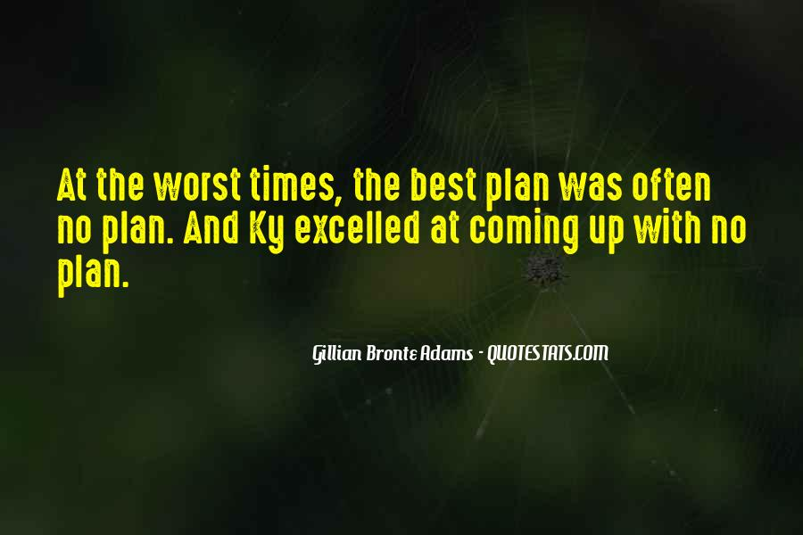 Quotes About A Plan Coming Together #315946