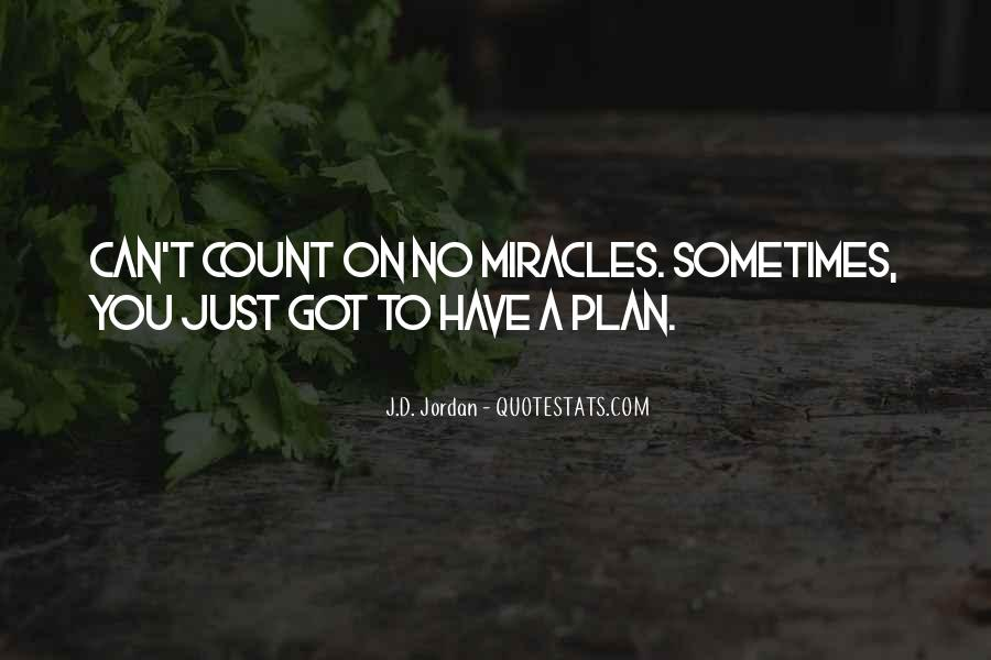 Quotes About A Plan Coming Together #471637