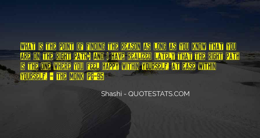 Quotes About Finding The Right Path In Life #75702