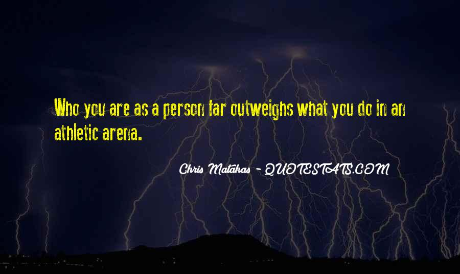 Outweighs Quotes #1310002