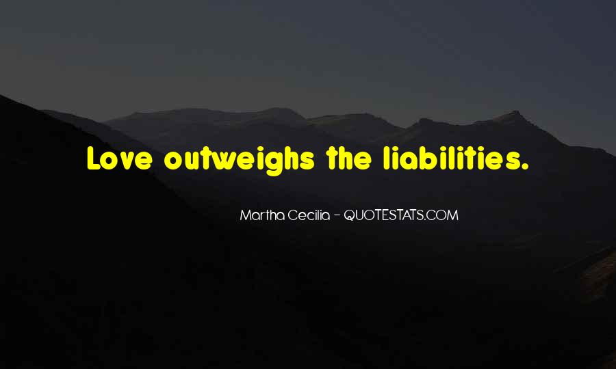 Outweighs Quotes #1588460