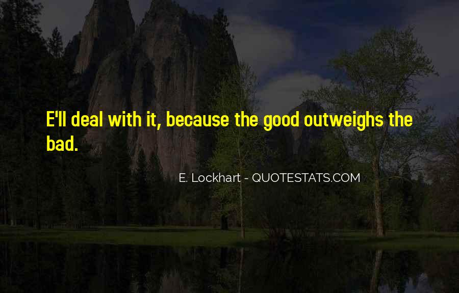 Outweighs Quotes #1851878