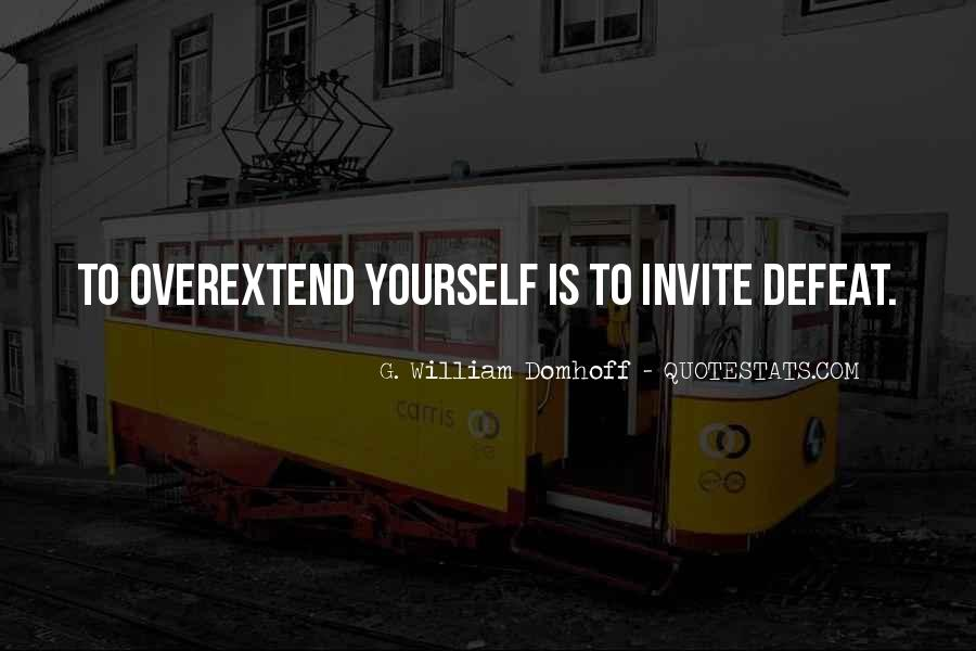 Overextend Quotes #1687019