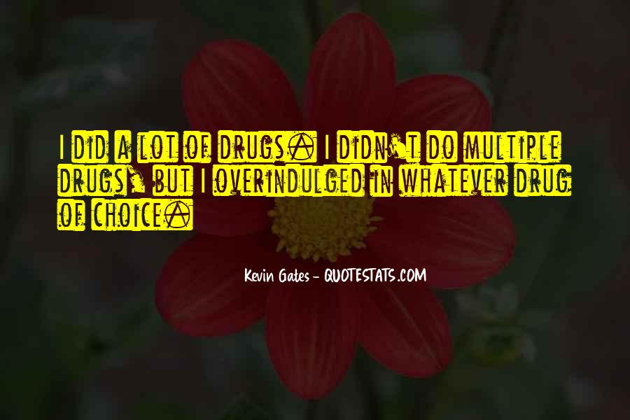 Overindulged Quotes #1173300