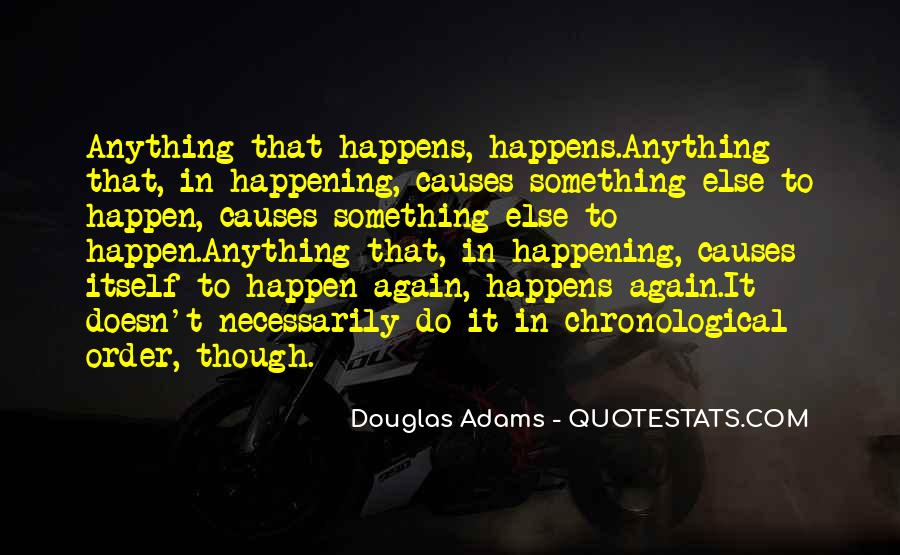 Quotes About Things Happening Again #420453