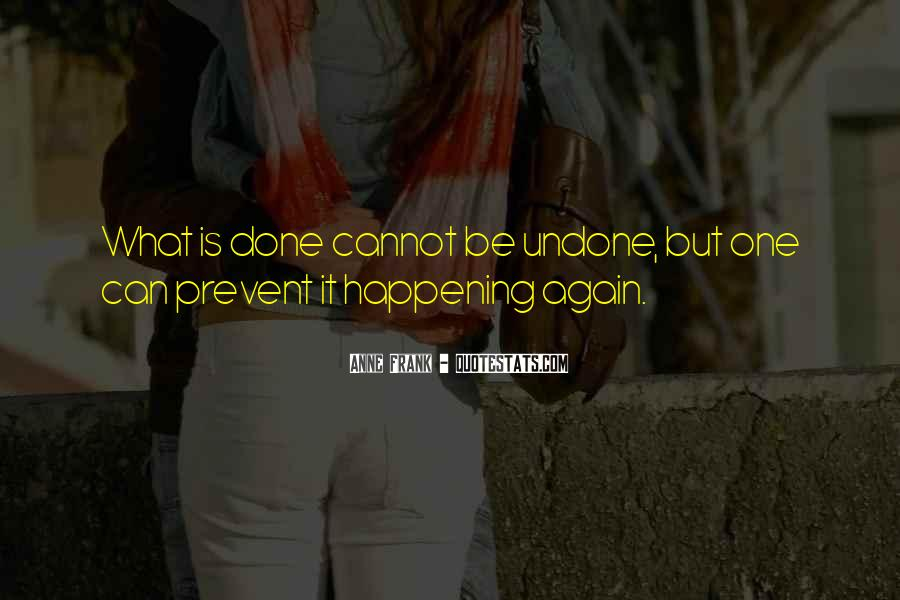 Quotes About Things Happening Again #682505