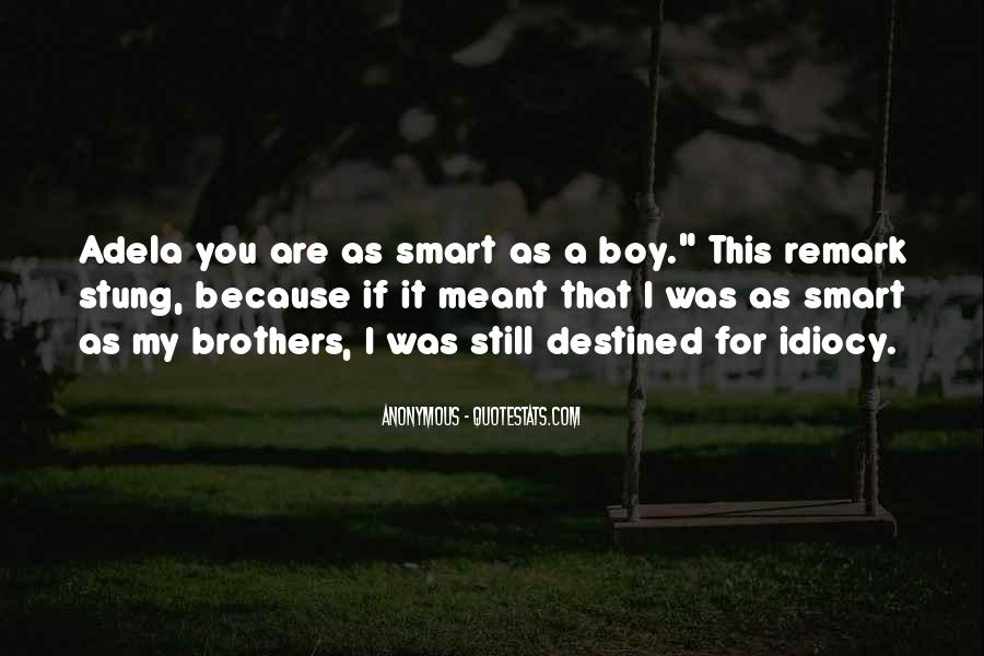 Quotes About Smart Boy #1090746