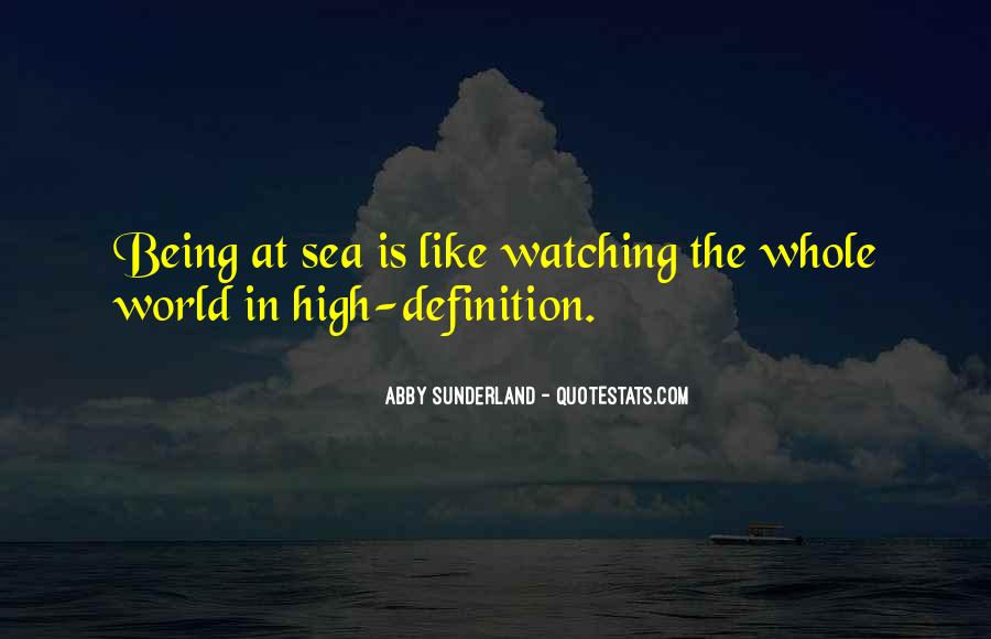 Quotes About Being Out At Sea #13923