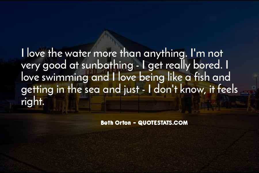 Quotes About Being Out At Sea #175316
