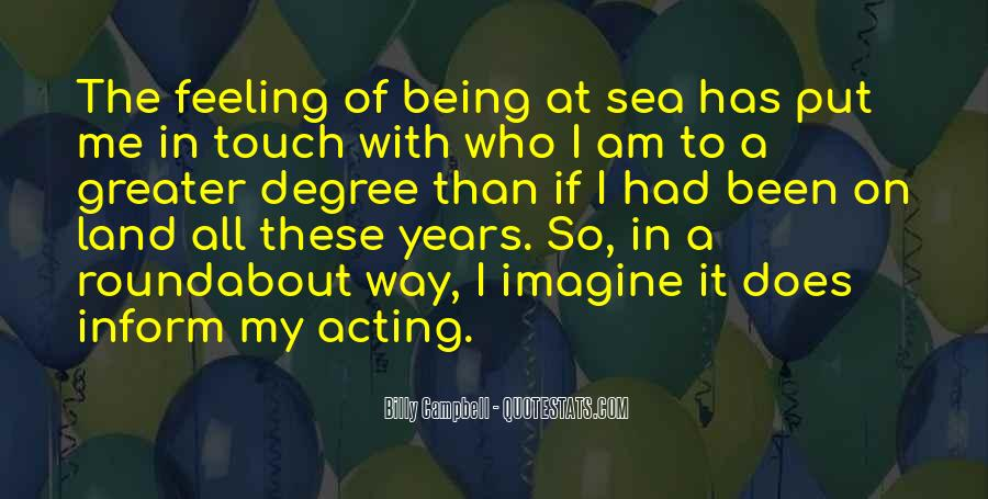 Quotes About Being Out At Sea #306545