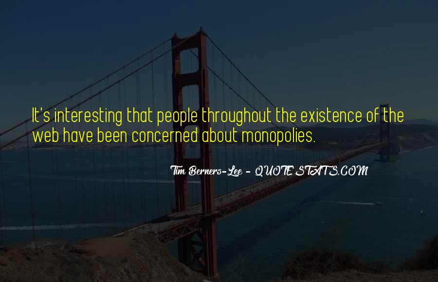 Quotes About Monopolies #1164693