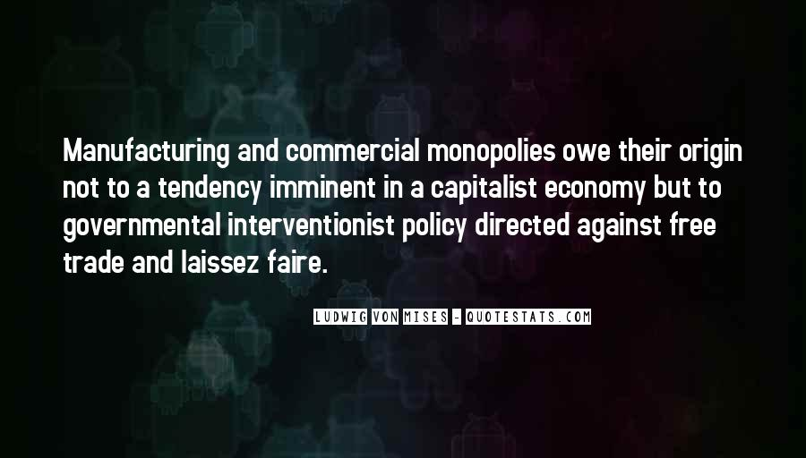 Quotes About Monopolies #487528