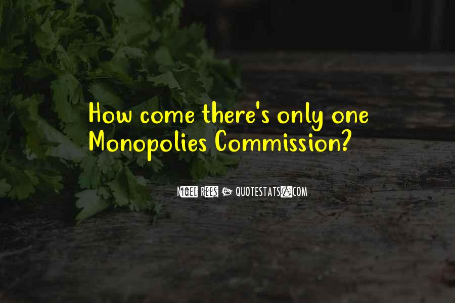 Quotes About Monopolies #628117