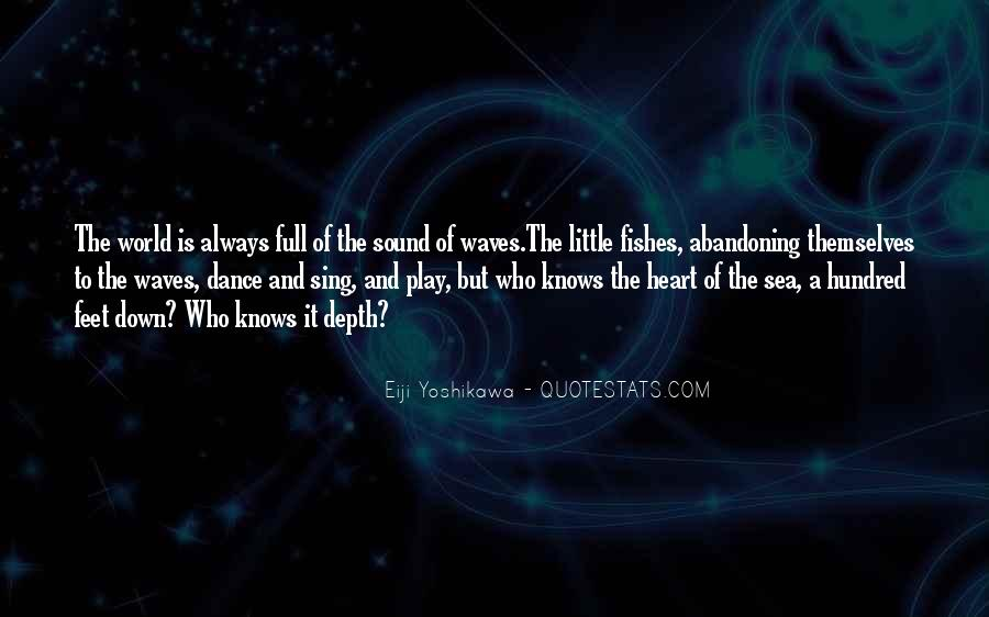 Quotes About The Sound Of Waves #335604