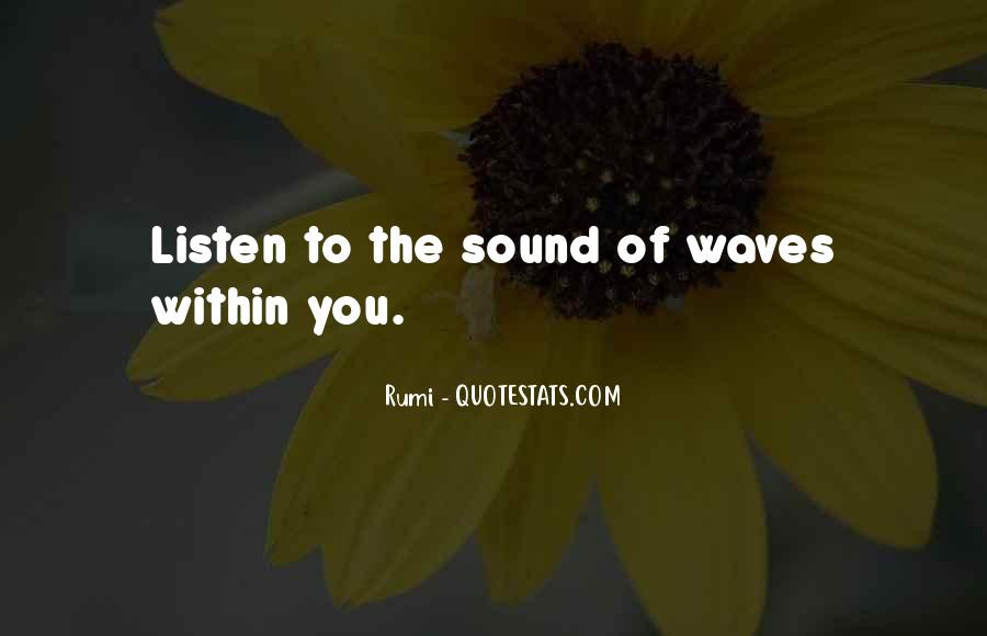 Quotes About The Sound Of Waves #501082