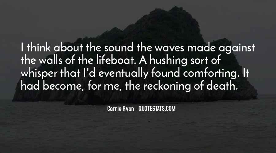 Quotes About The Sound Of Waves #820628