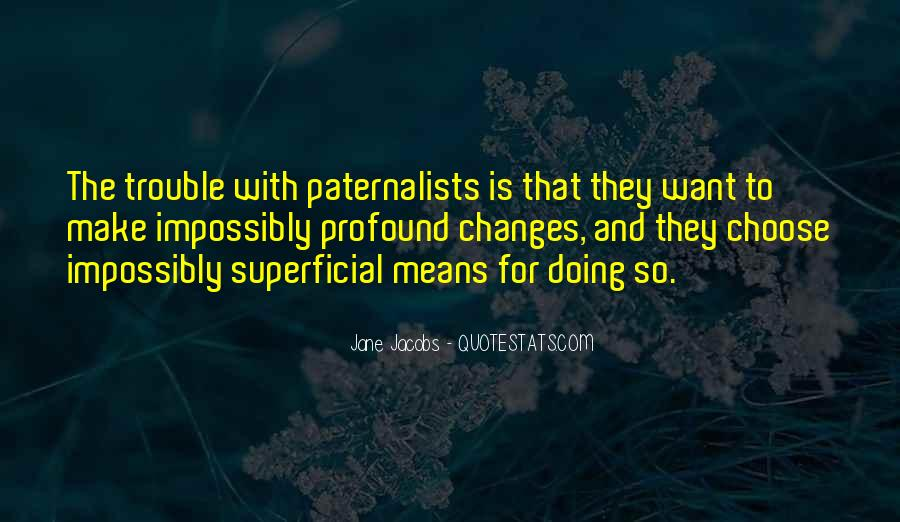 Paternalists Quotes #993553