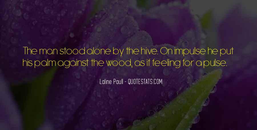 Paull Quotes #1649530