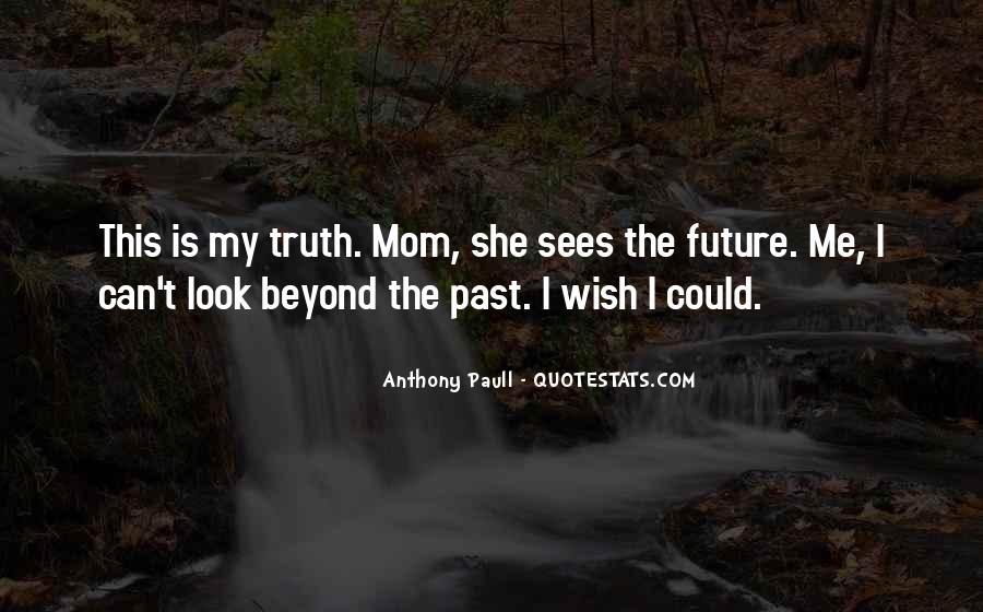 Paull Quotes #1650983