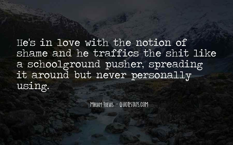 Quotes About Disillusion Of Love #1830605
